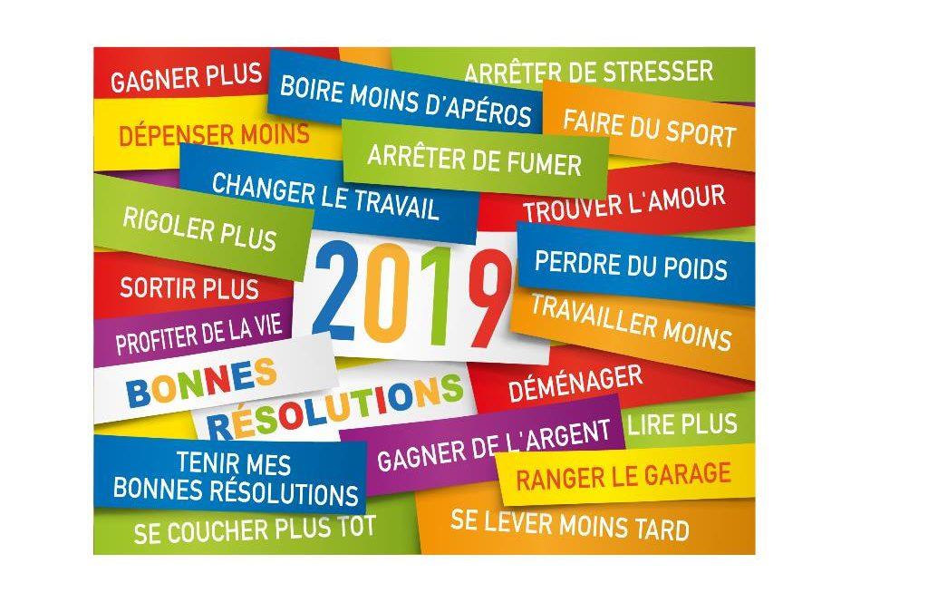 Je tiens mes résolutions en 2019 !